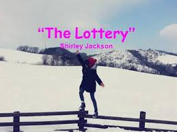 the lottery by shirley jackson authorstream