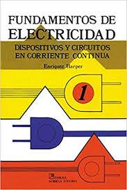 Fundamentos de Electricidad Dispositivos y Circuitos en Corriente ...