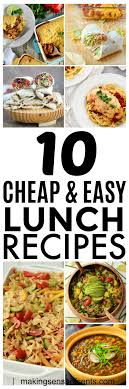 Cost Of Light And Easy Meals 10 Budget Lunch Ideas And Cheap Easy Meals You Should Try