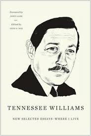 new directions publishing tennessee williams new selected essays where i live nonfiction by tennessee williams