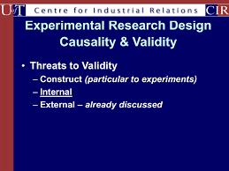Discuss Experimental Research Design Experimental Research Design Causality Validity