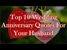 Marriage Anniversary Quotes Simple Love Best Quotes Top 48 Wedding Anniversary Quotes For Your Husband