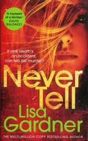 Never Tell - Lisa Gardner - Książka - Księgarnia Internetowa PWN