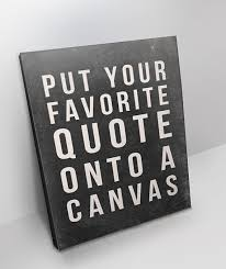 Ipi Quote Awesome Ipi Quote Cool Personalized Quote Canvas All Sizes Custom Canvas