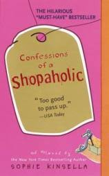 confessions of a shopaholic by sophie kinsella excerpt teenreads confessions of a shopaholic
