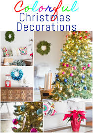 holiday home tour part 2 colorful christmas decorations erin