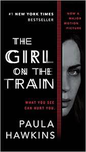 The <b>Girl</b> on the <b>Train</b> (Movie Tie-In): Hawkins, Paula ...