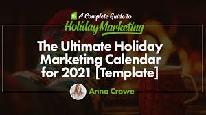 2021 holiday calendar to help plan your vacations. You Need This 2021 Marketing Calendar Free Templates