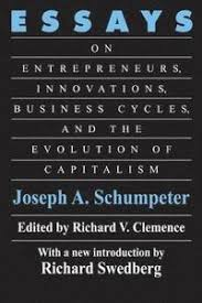 essays on entrepreneurs innovations business cycles and the essays on entrepreneurs innovations business cycles and the evolution of capitalism hatildecurrenftad