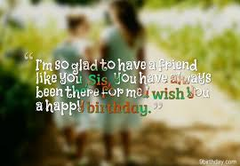 Cute birthday wishes images for friend ~ Cute birthday wishes images for friend ~ Birthday message to a friend like sister cute birthday wish for