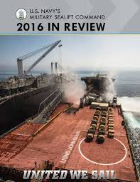 Military Sealift Command Pay Chart 2018 Military Sealift Commands Year In Review 2016 By Military