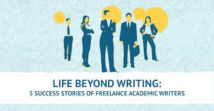 success stories of lance academic writers life beyond writing 5 success stories of lance academic writers