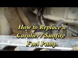how to change the fuel pump on a chevy cavalier or pontiac sunfire how to change the fuel pump on a chevy cavalier or pontiac sunfire
