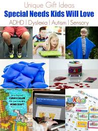 unique gift ideas that kids with special needs will love and actually use gifts for children with special needs including adhd add dyslexia autism