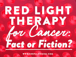 Infrared Light Kill Cancer Red Light Therapy For Cancer Fact Or Fiction The Paleo Mom