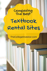 best ideas about college books college hacks comparing the best college textbook rental sites for 2016