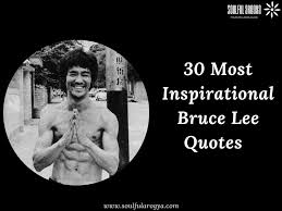 Bruce Lee Quotes 30 Inspirational Quotes From The Martial Arts Legend