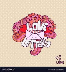Cute Love Letters Love Letter Cute Valentines Day Card Handwritten Vector Image