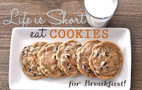 Cookie Quotes Adorable Life Is Short Eat Cookies For Breakfast Life Made Sweet Life