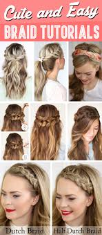 Very Easy Cute Hairstyles 30 Cute And Easy Braid Tutorials That Are Perfect For Any