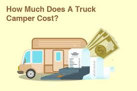 How Much Does A Truck Camper Cost? | Kempoo.com