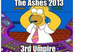 Ashes video umpire gets meme treatment after DRS disaster via Relatably.com