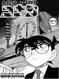 Thám tử lừng danh Conan: Conan - Tập 73 - Chap 764 - Kẻ độc tài thời gian