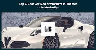 Top 6 Best Car Dealer Wordpress Themes For Auto Dealerships