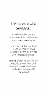 I Like To Walk With Grandpa Quotes Other Grandpa Quotes