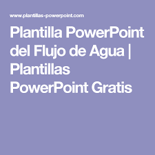 templates powerpoint gratis plantilla powerpoint del flujo de agua plantillas powerpoint