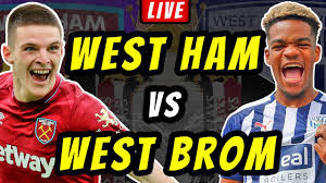 WEST HAM vs WEST BROM - LIVE Football ...