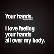 Love Your Hands Quotes Hover Me