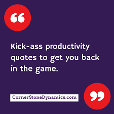 Productivity Quotes Impressive The 48 Smartest Most Inspirational Productivity Quotes