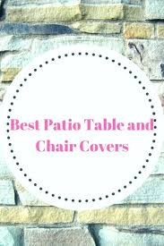 patio table and chair covers best patio table and chair covers patio armor deluxe round table