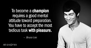 Bruce Lee Quotes Impressive Bruce Lee Quote To Become A Champion Requires A Good Mental