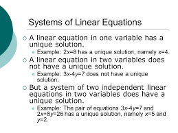 systems of linear equations a linear equation in one variable has a unique solution