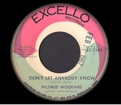 Mildred Woodard – Don't Let Nobody Know (1966, Vinyl) - Discogs