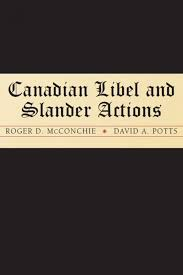 actionable per se irwin law canadian libel and slander actions cover