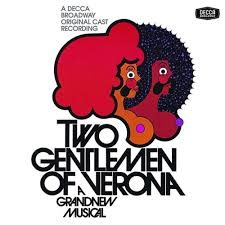 two gentlemen of verona original broadway cast recording  two gentlemen of verona original broadway cast recording
