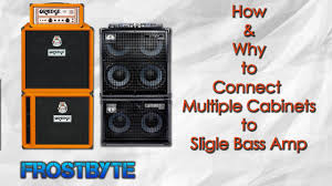 Best Guitar Amp Cabinets Connect Multiple Cabs To Single Bass Amp Youtube
