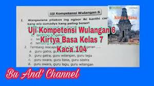 Soal bahasa indonesia kelas 8 teks berita. Uji Kompetensi Wulangan 6 Kirtya Basa Kelas 7 Youtube