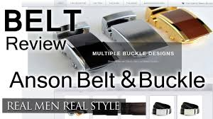 types of belt buckles. anson belt and buckle - men\u0027s video review ansonbeltandbuckle.com youtube types of buckles s