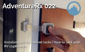 adventurerx 022 how to install diy cabinet locks on your rv or tiny home scamp 13 trailer