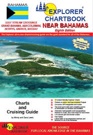 Explorer Chartbook Near Bahamas 8th Edition Monty And Sara