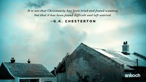 Gk Chesterton Quotes On Christianity Best Of Ken Wytsma Chesterton Quote
