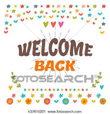 Welcome Back Graphics Welcome Back Text With Colorful Design Elements Cute