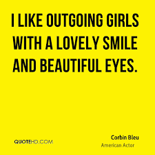 Quotes On Beautiful Eyes And Smile Best of Corbin Bleu Quotes QuoteHD