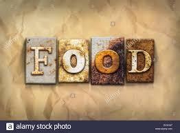 the word food written in food. Modren Word The Word U0027FOODu0027 Written In Rusty Metal Letterpress Type On A Crumbled Aged  Paper For Word Food Written In T