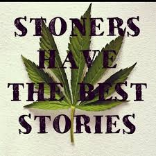 Stoner Friendship Quotes