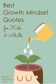 Quotes For Kids Extraordinary Best Growth Mindset Quotes For Kids And Adults Bits Of Positivity